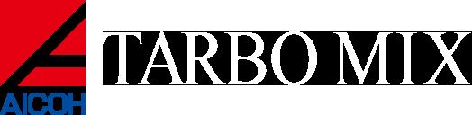 愛工舎製作所 ターボミックス | AICOH | TARBO MIX